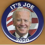 D2020  4B  - It's Joe 2020  Campaign Button