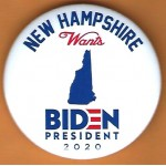 Biden 7B  - New Hampshire Wants  Biden  2020  Campaign Button