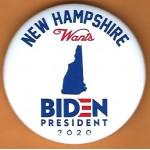 D2020 23C  - New Hampshire Wants  Biden  2020  Campaign Button