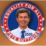 D2020  25E  -  Equality For All Pete Buttigieg 2020 Campaign Button