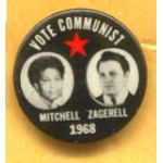 3rd Party 1P - Vote Communist Mitchell Zagerell 1968 Campaign Button