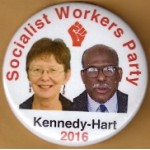 3rd Party 12J - Socialist Workers Party  Kennedy - Hart 2016 Campaign Button