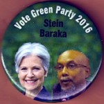 3rd Party 14M - Vote Green Party 2016  Stein  Baraka Campaign Button