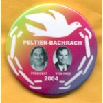 3rd Party  24C - Peltier President Bachrach Vice Pres 2004 Campaign Button