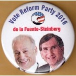 3rd Party 27K - Vote Reform Party 2016  de la Fuente - Steinberg Campaign Button