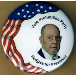 3rd Party 27M - Vote Prohibition Party Hedges for President Campaign Button