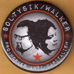 3rd Party 29L - Soltysik / Walker Pro - Worker Anti - Capitalism  Campaign Button