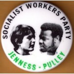 3rd Party 37G - Socialist Workers Party Jenness Pulley Campaign Button
