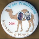 3rd Party 8G - Vote Prohibition 2004 Amondson & Pletten Campaign Button