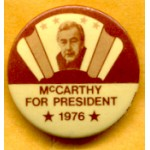 3rd Party 3K - McCarthy For President 1976 Campaign Button