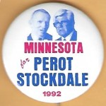 3rd Party 1U - Minnesota for Perot Stockdale 1992 Campaign Button