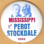 3rd Party 1V - Mississippi for Perot Stockdale 1992 Campaign Button