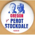 3rd Party 32H - Oregon for  Perot Stockdale 1992 Campaign Button