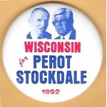 3rd Party 35L - Wisconsin for  Perot Stockdale 1992 Campaign Button