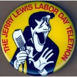 AD 11D - The Jerry Lewis Labor Day Telethon Pinback Button