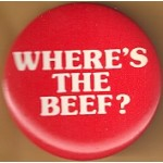 AD 27D - Where's The Beef Advertising Button