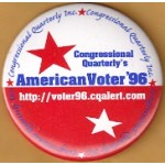 AD 30B - Congressional Quarterly's American Voter '96 Advertising Button