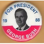 Bush 10F - For President  1988 Goerge Bush Campaign Button