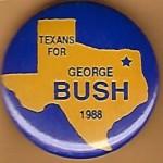 Bush 28E - Texans For George Bush 1988 Campaign Button