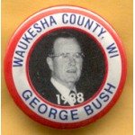 Bush 7F - Waukesha County, WI George Bush 1988 Button