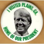 Carter 1T - I Visited Plains, GA. Home Of Our President Campaign Button