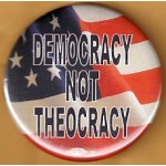 Cause 10H - Democracy Not Theocracy Cause Button