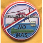 Cause 1B - Vieques Bombings No Mas Campaign Button
