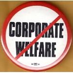 Cause 35F - Corporate Welfare Protest Button