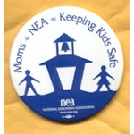 Cause 7A - Moms + NEA = Keeping Kids SafeCampaign Button
