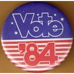 Cause 1F  - Vote '84 Campaign Button