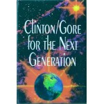 Clinton 19G -  Clinton / Gore for The Next Generation  Campaign Button