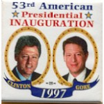 Clinton 94A - 53rd American Presidential Inauguration Clinton Gore 1997 Campaign Button