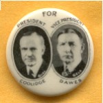 Coolidge 1C - For President Coolidge Vice President Dawes Campaign Button