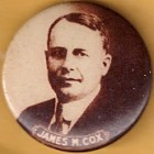 James Cox Campaign Buttons