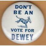 Dewey 2D - I'll Bet My (Ass) On Dewey Campaign Button
