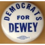 Dewey 4G  - Democrats For Dewey Campaign Button