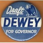 Dewey 8E - Draft Dewey For Governor Campaign Button