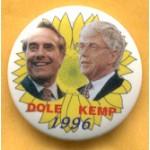 Dole 10E - Dole Kemp 1996 Campaign Button