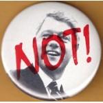 Dole 21E -  Not (Bill Clinton) Campaign Button