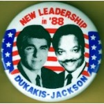 Dukakis 2M - New Leadership in '88 Dukakis Jackson Campaign Button