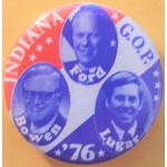 Ford 7Z - Indiana G.O.P. Ford Bowen Lugar  '76 Campaign Button