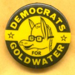 Goldwater 6C - Democrats For Goldwater Campaign Button