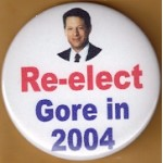 Gore 2R - Re-elect Gore in 2004 Campaign Button