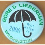 Gore 2T - Gore & Lieberman Washington Will Reign In 2000 Campaign Button