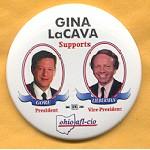 Gore 37A - Gina LaCava Supports Gore for President Campaign Button