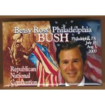 G.W. Bush 7N - Betsy Ross' Philadelphia Bush  Republican National Convention  Campaign Button