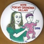 Hillary 23B - Vote For My Grandma Hillary 2016 Campaign Button