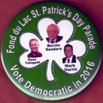 D2H - Fond du Lac St. Patrick's Day Parade Sanders Feingold Harris Campaign Button
