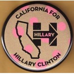 Hillary  49D - California For Hillary Clinton  Campaign Button