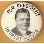 Hoover 1A - For President Herbert  Hoover Campaign Button